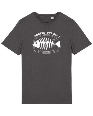 T-shirt Arrete je te dis gris acier